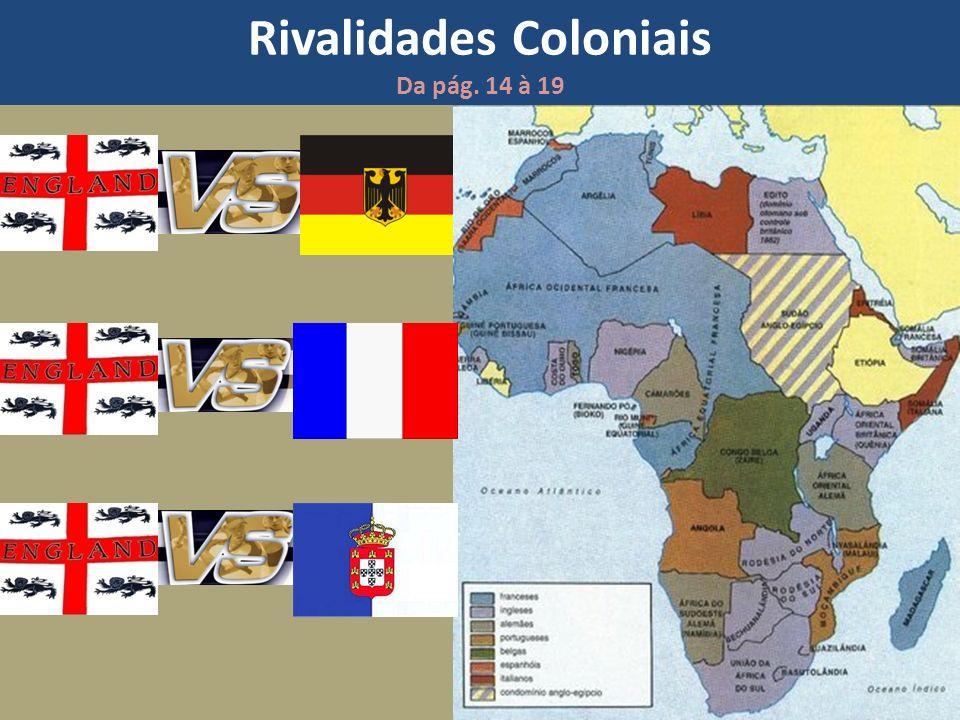 Rivalidades Coloniais Da pág. 14 à 19