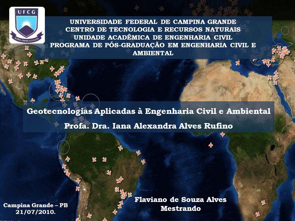 UNIVERSIDADE FEDERAL DE CAMPINA GRANDE CENTRO DE TECNOLOGIA E RECURSOS NATURAIS UNIDADE ACADÊMICA DE ENGENHARIA CIVIL PROGRAMA DE PÓS-GRADUAÇÃO EM ENG