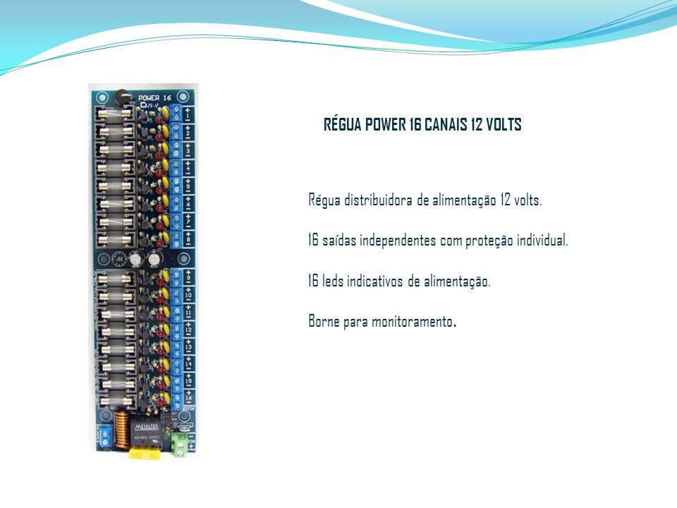 RÉGUA POWER 16 CANAIS 12 VOLTS Régua distribuidora de alimentação 12 volts. 16 saídas independentes com proteção individual. 16 leds indicativos de al