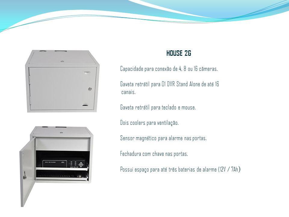 HOUSE 2G Capacidade para conexão de 4, 8 ou 16 câmeras. Gaveta retrátil para 01 DVR Stand Alone de até 16 canais. Gaveta retrátil para teclado e mouse