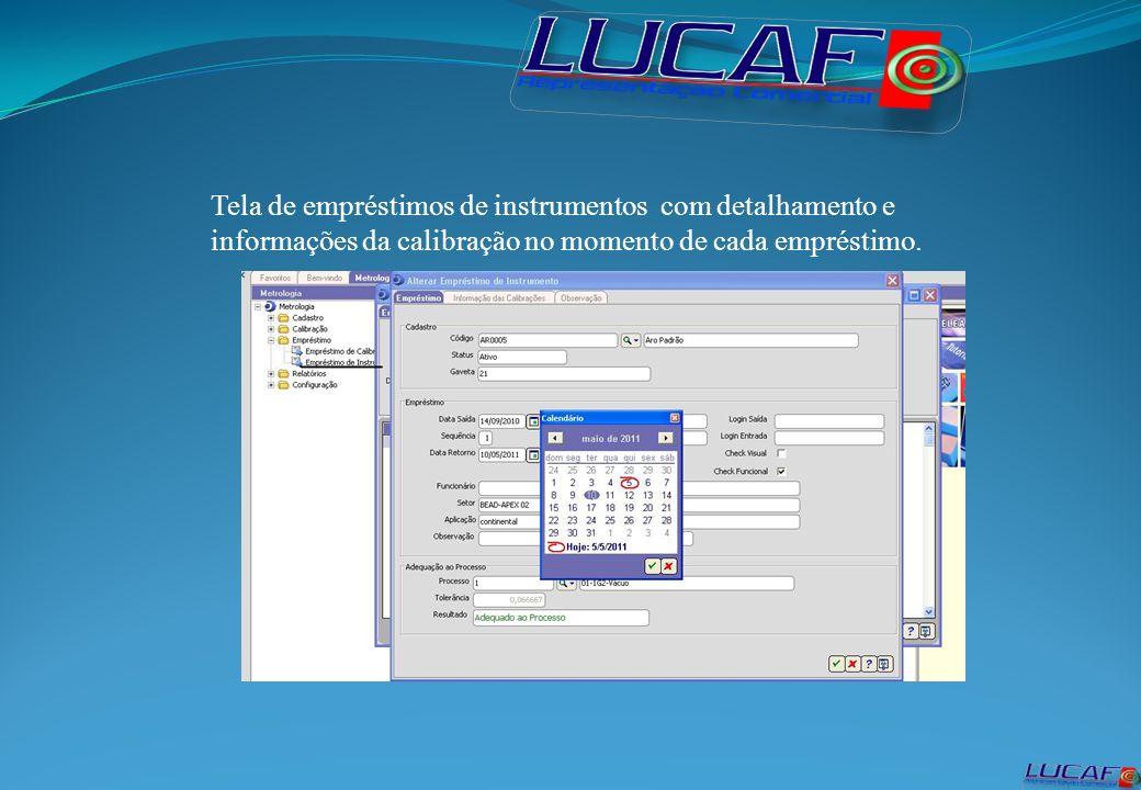 Tela de empréstimos de instrumentos com detalhamento e informações da calibração no momento de cada empréstimo.