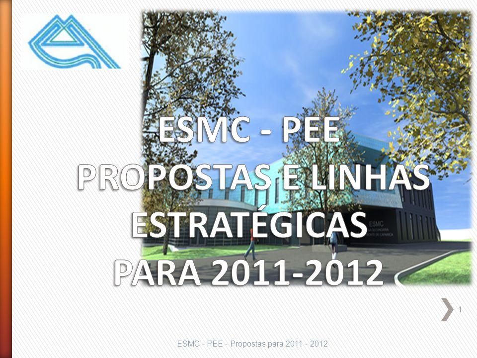 1 ESMC - PEE - Propostas para 2011 - 2012