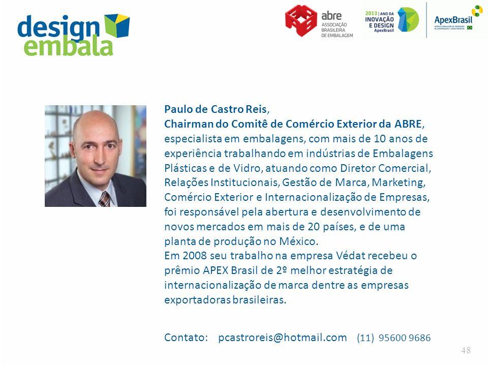 Paulo de Castro Reis, Chairman do Comitê de Comércio Exterior da ABRE, especialista em embalagens, com mais de 10 anos de experiência trabalhando em i