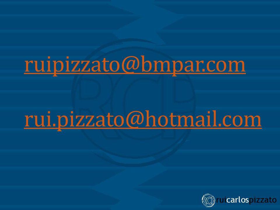 ruipizzato@bmpar.com rui.pizzato@hotmail.com