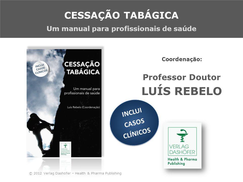 © 2012 Verlag Dashöfer – Health& Pharma Publishing Cigarette smoking is the dominant cause of chronic obstructive pulmonary disease for both men and women.