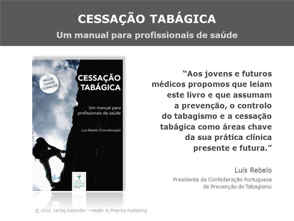 É assim com muita satisfação que se vê nascer mais um relevante contributo para o progresso da campanha antitabágica que sempre nos deve nortear, na nossa missão de melhorar os indicadores da saúde em Portugal.