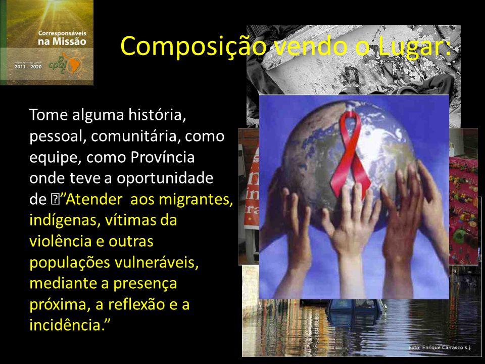 Petição: Ajuda-nos Senhor a ter como Companhia de Jesus na América Latina uma maior Proximidade e compromisso com os que vivem nas fronteiras da exclusão.