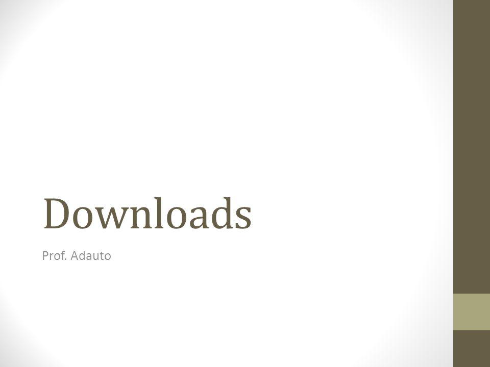 Downloads Prof. Adauto
