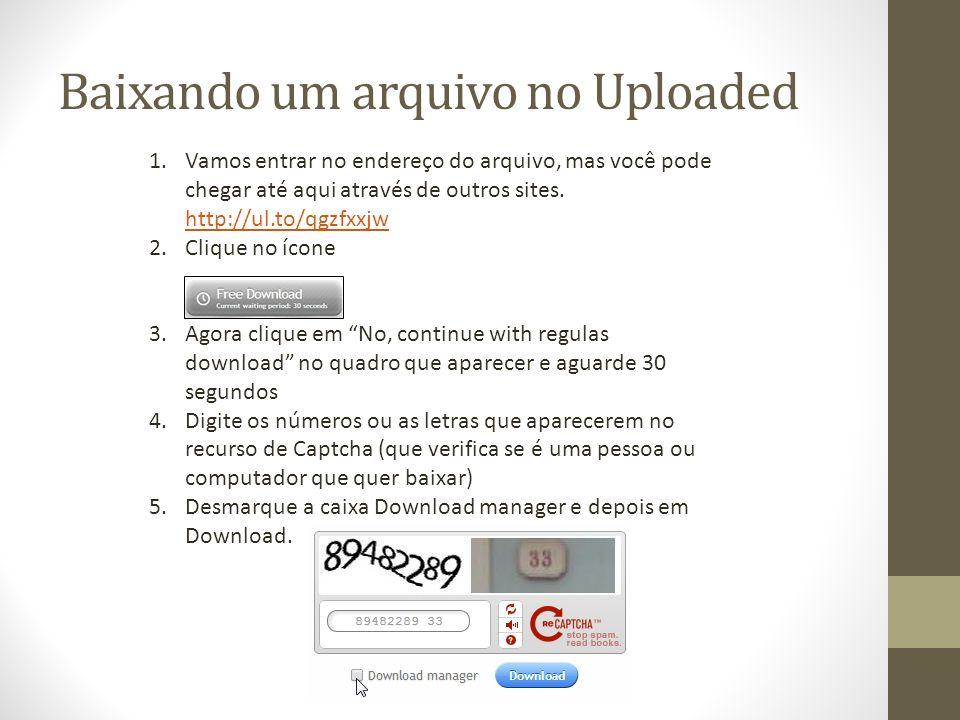 Baixando um arquivo no Uploaded 1.Vamos entrar no endereço do arquivo, mas você pode chegar até aqui através de outros sites. http://ul.to/qgzfxxjw ht
