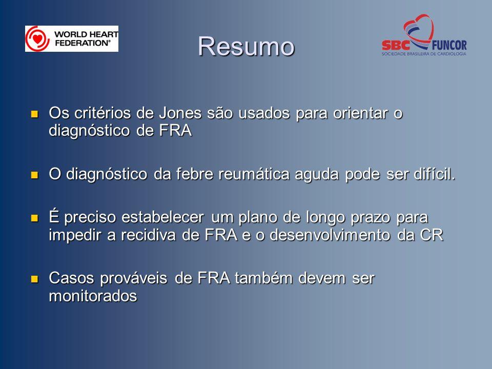 Resumo Os critérios de Jones são usados para orientar o diagnóstico de FRA Os critérios de Jones são usados para orientar o diagnóstico de FRA O diagnóstico da febre reumática aguda pode ser difícil.