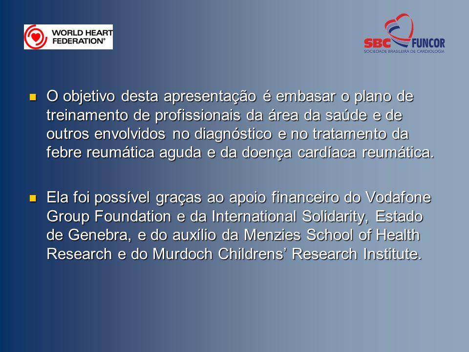 O objetivo desta apresentação é embasar o plano de treinamento de profissionais da área da saúde e de outros envolvidos no diagnóstico e no tratamento