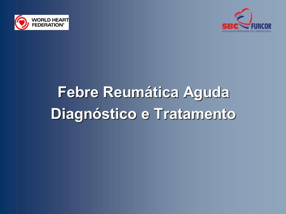 Febre Reumática Aguda Diagnóstico e Tratamento