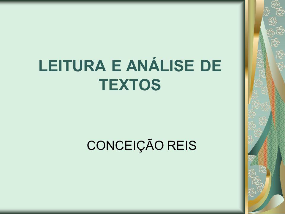 LEITURA E ANÁLISE DE TEXTOS CONCEIÇÃO REIS