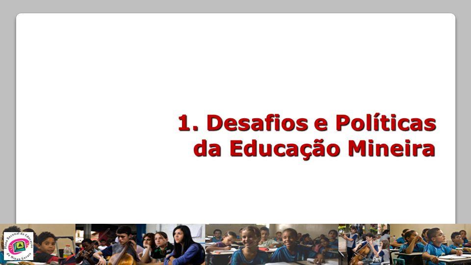 1. Desafios e Políticas da Educação Mineira