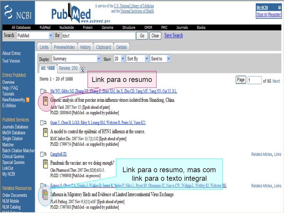 Selecção do campo de pesquisa Pesquisa livre Link para o resumo, mas com link para o texto integral Link para o resumo