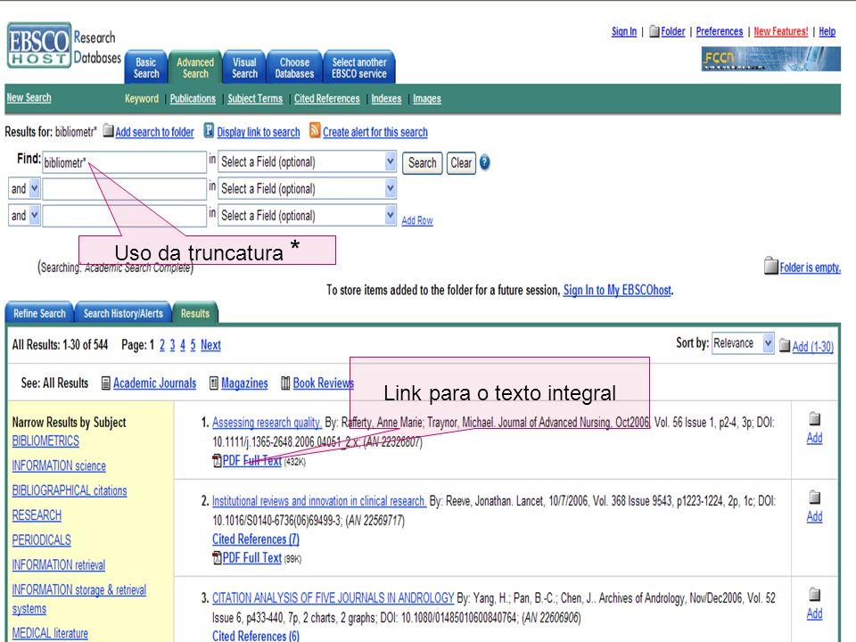 Link para o texto integral Uso da truncatura *