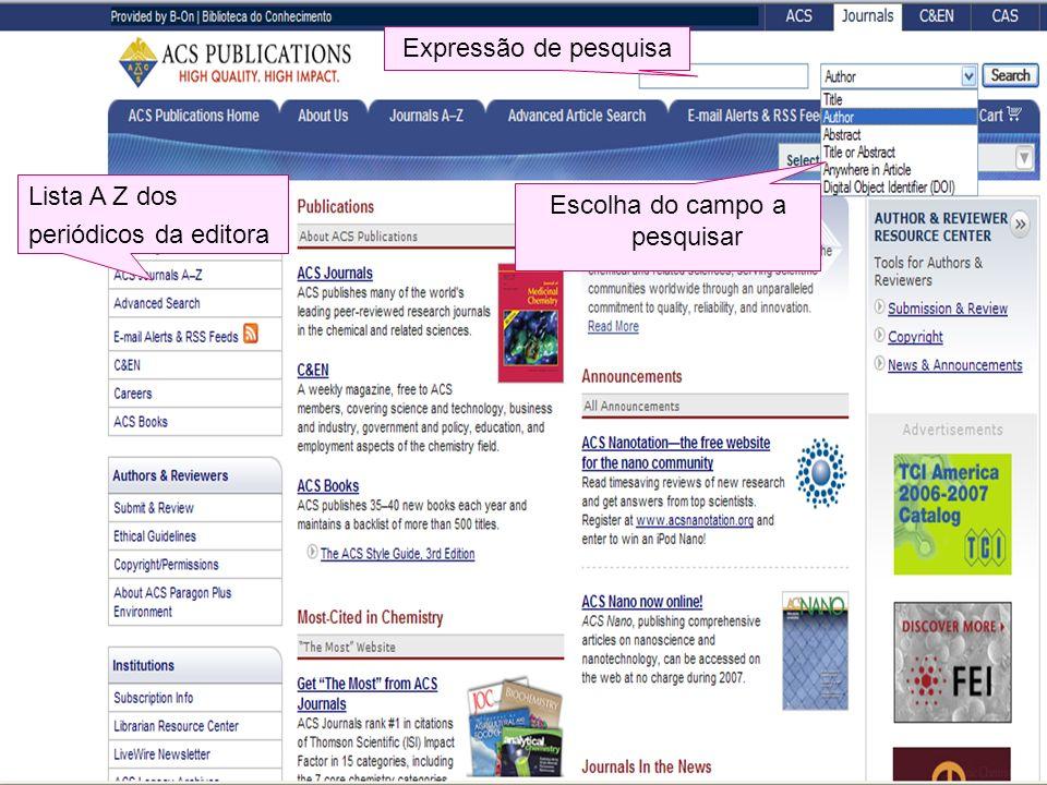 Lista A Z dos periódicos da editora Escolha do campo a pesquisar Expressão de pesquisa