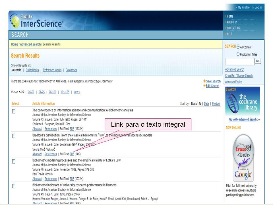 Campos de pesquisa Operadores booleanos Onde se quer pesquisar Link para o texto integral