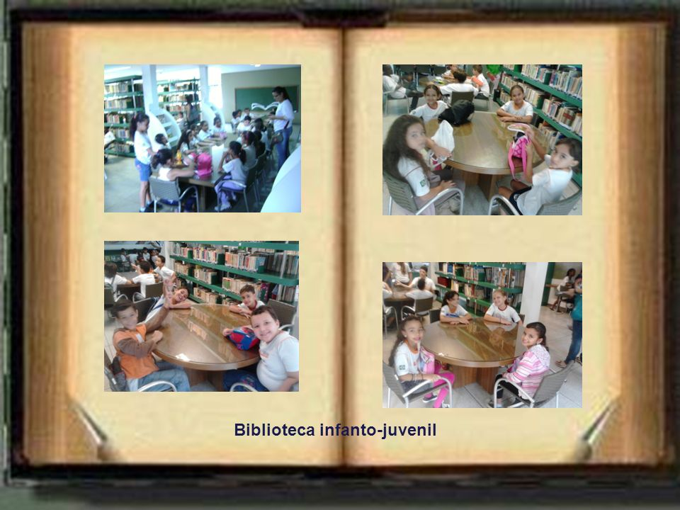 A chegada... Biblioteca infanto-juvenil Visitando os diversos espaços da biblioteca