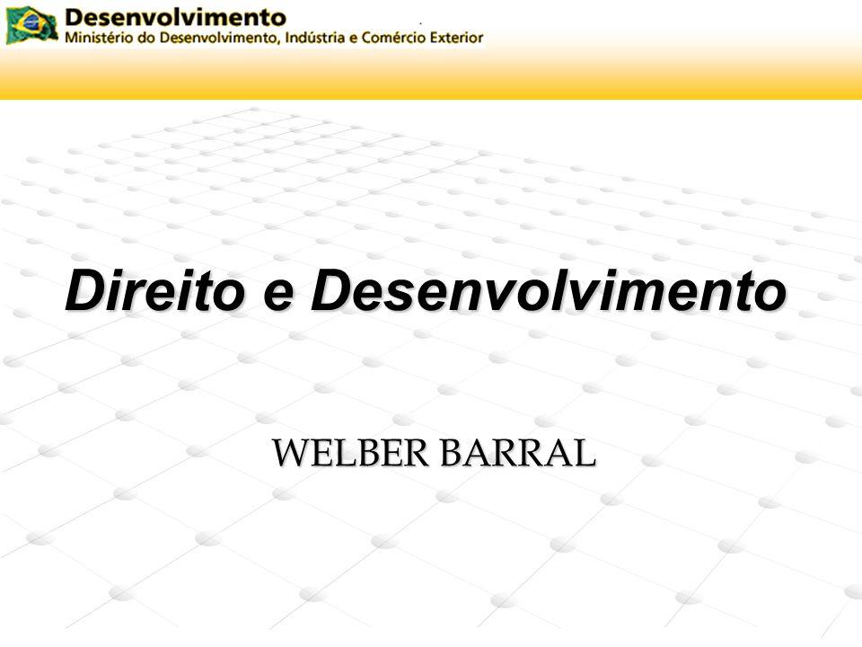 Direito e Desenvolvimento WELBER BARRAL