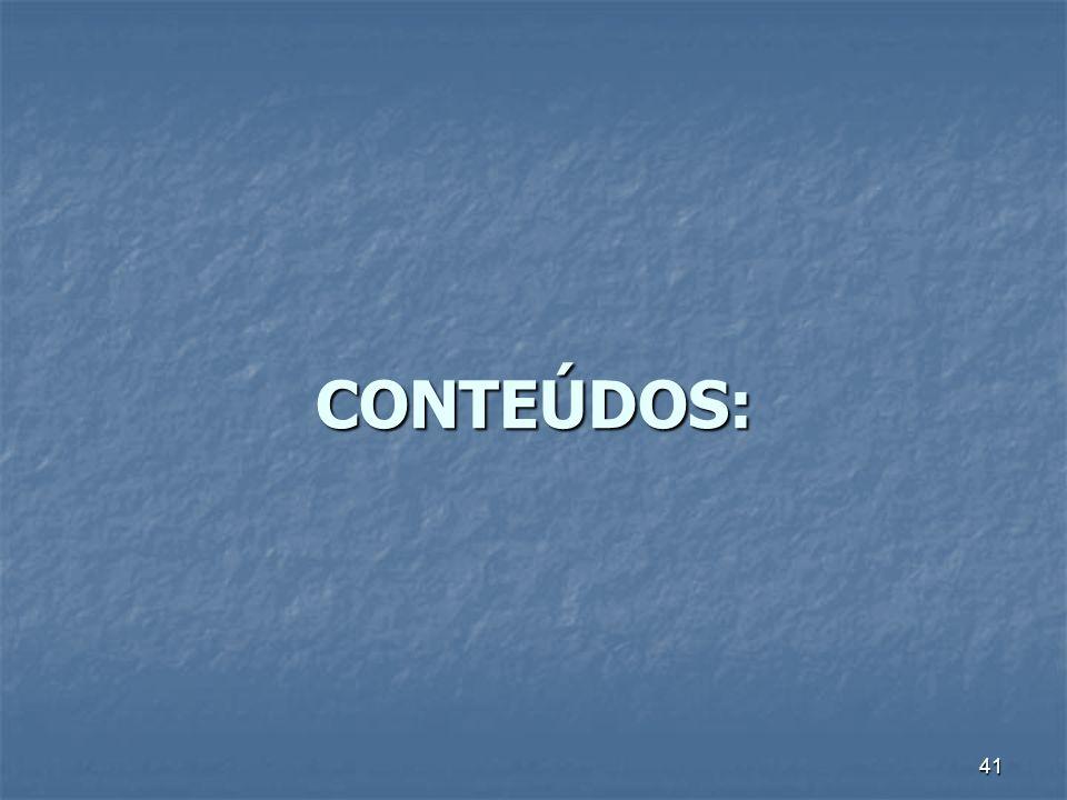 41 CONTEÚDOS: