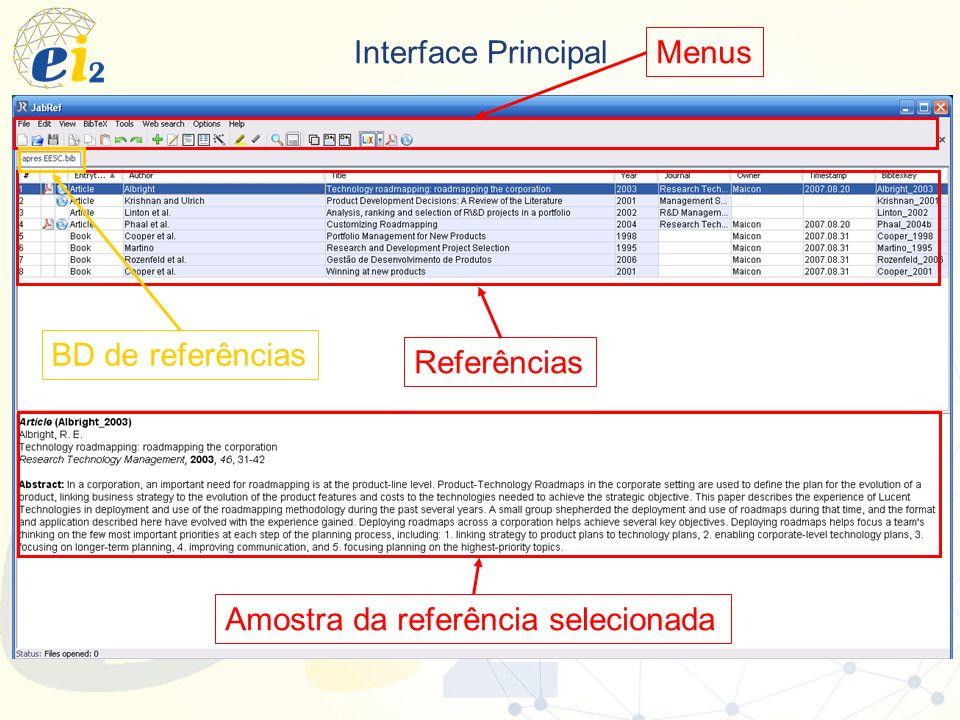 Interface Principal Referências Menus Amostra da referência selecionada BD de referências