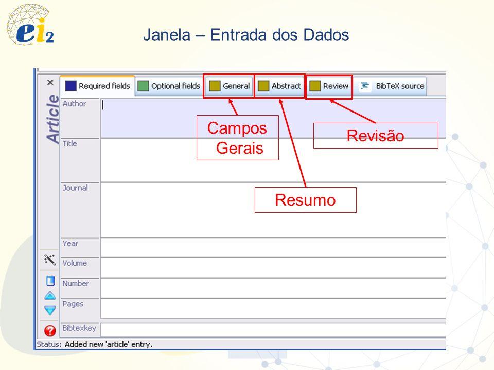 Janela – Entrada dos Dados Campos Gerais Resumo Revisão