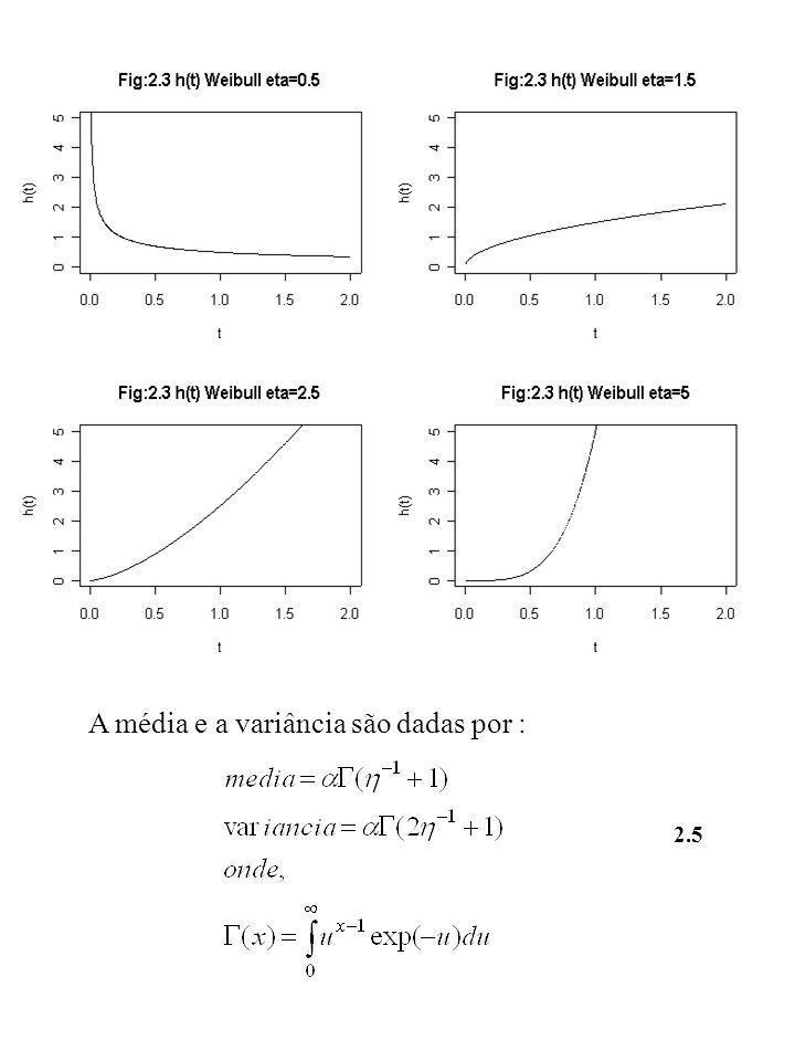 A média e a variância são dadas por : 2.5