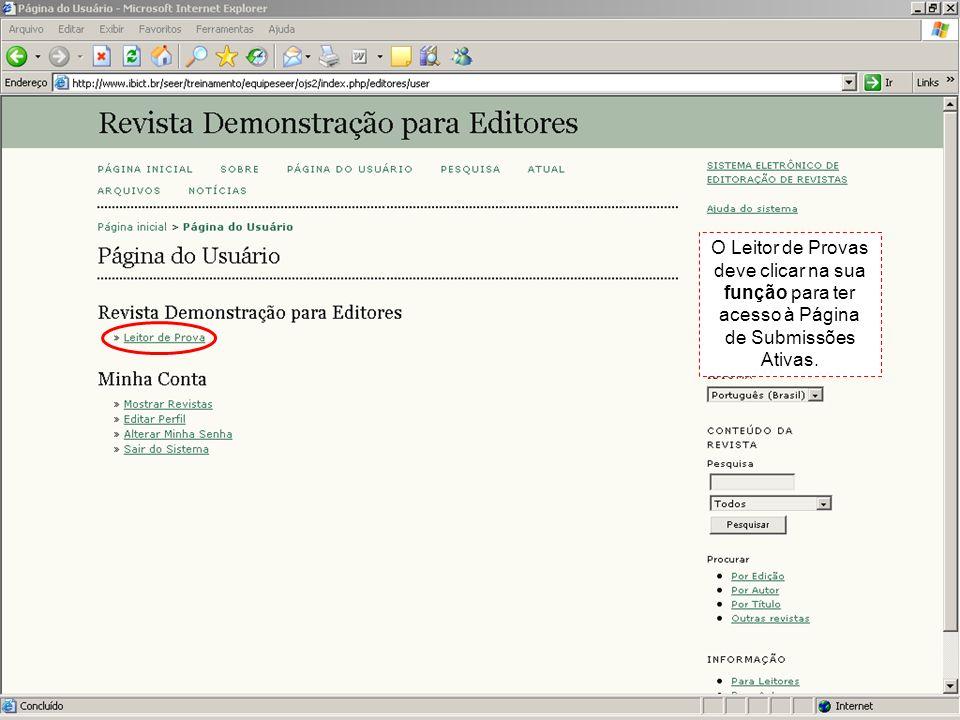 Na página de submissões ativas, o Leitor de Provas pode conferir a ID, isto é, o número da submissão dentro do sistema; a data de envio do artigo; a seção para qual o artigo foi submetido; o sobrenome dos autores e o título.