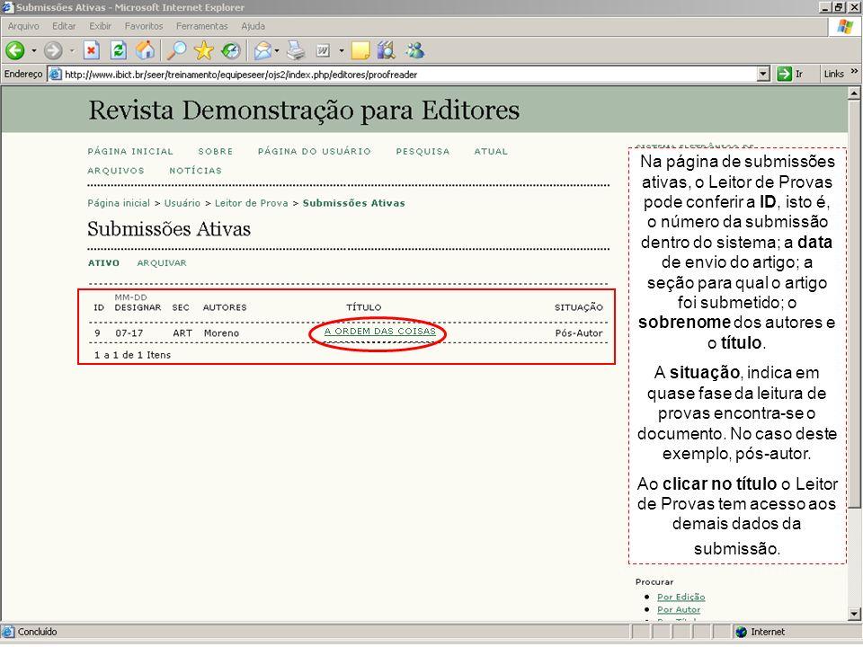 Na página de submissões ativas, o Leitor de Provas pode conferir a ID, isto é, o número da submissão dentro do sistema; a data de envio do artigo; a s