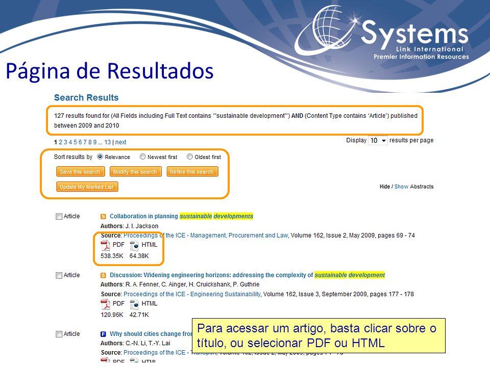 Página de Resultados Para acessar um artigo, basta clicar sobre o título, ou selecionar PDF ou HTML