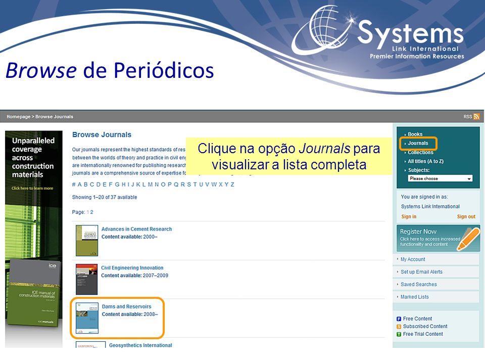 Clique na opção Journals para visualizar a lista completa Browse de Periódicos