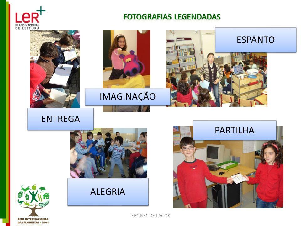 FOTOGRAFIAS LEGENDADAS ENTREGA IMAGINAÇÃO ESPANTO ALEGRIA PARTILHA