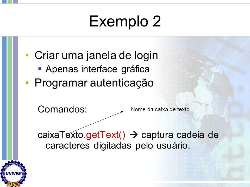 Primeiro exemplo Janela de Saudação Comando em java: JOptionPane.showMessageDialog(null, Frase de Diálogo);