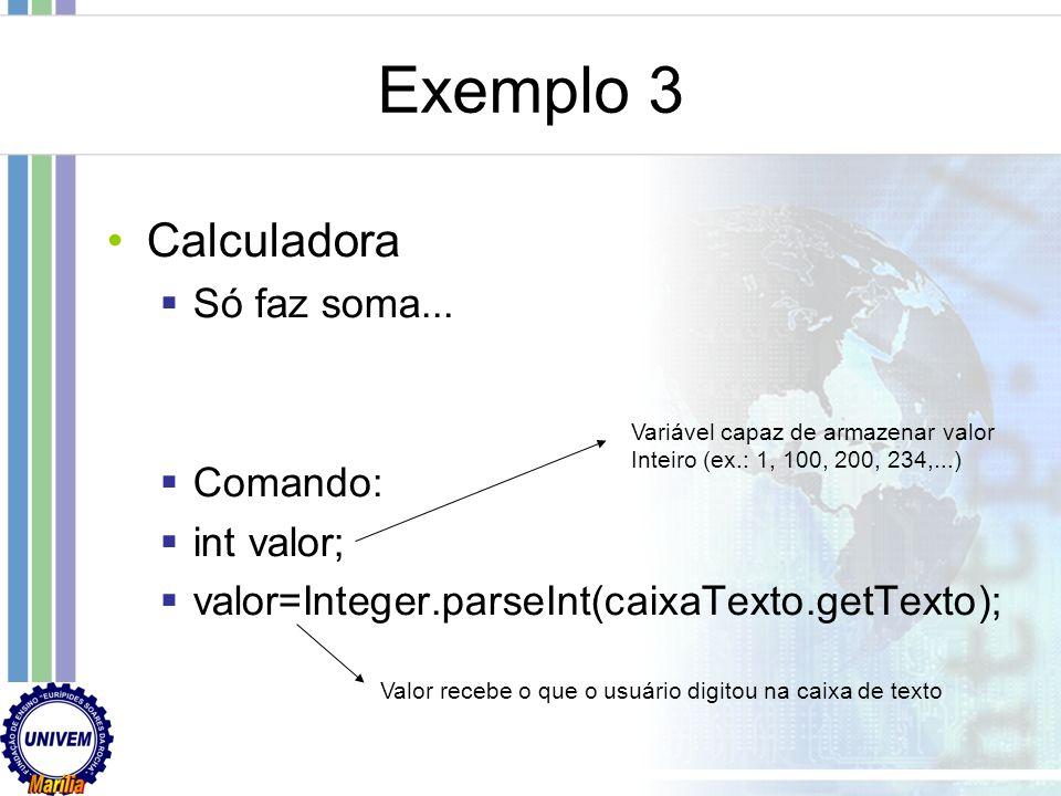Exemplo 2 Criar uma janela de login Apenas interface gráfica Programar autenticação Comandos: caixaTexto.getText() captura cadeia de caracteres digita