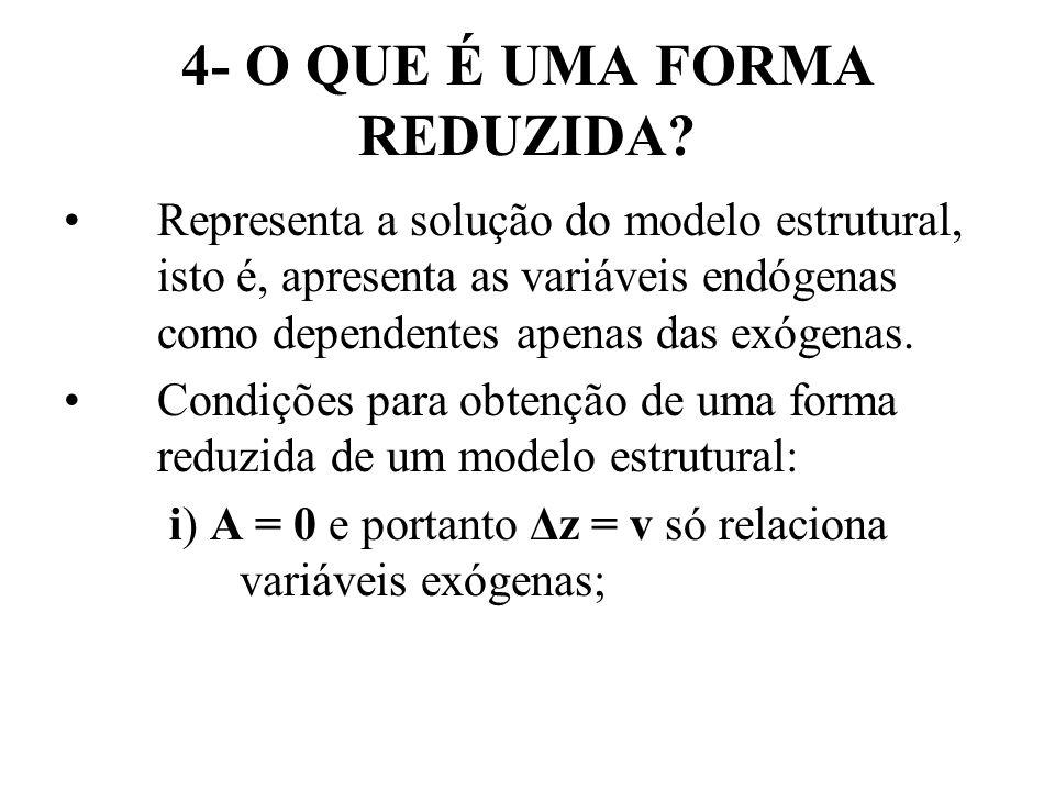 4- O QUE É UMA FORMA REDUZIDA.