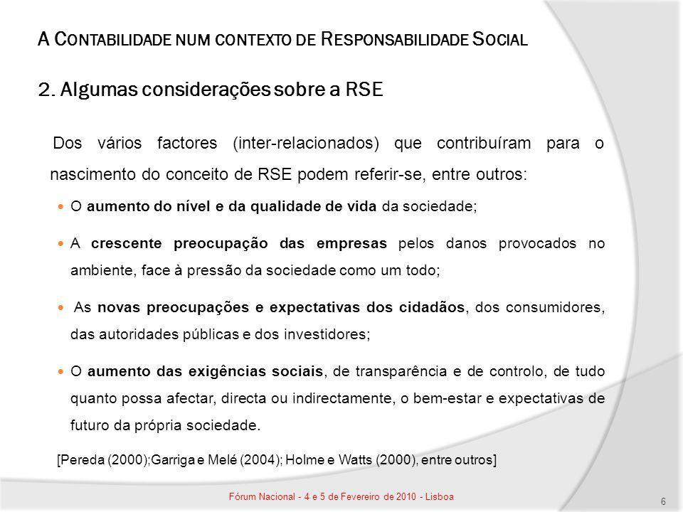 A C ONTABILIDADE NUM CONTEXTO DE R ESPONSABILIDADE S OCIAL 2.