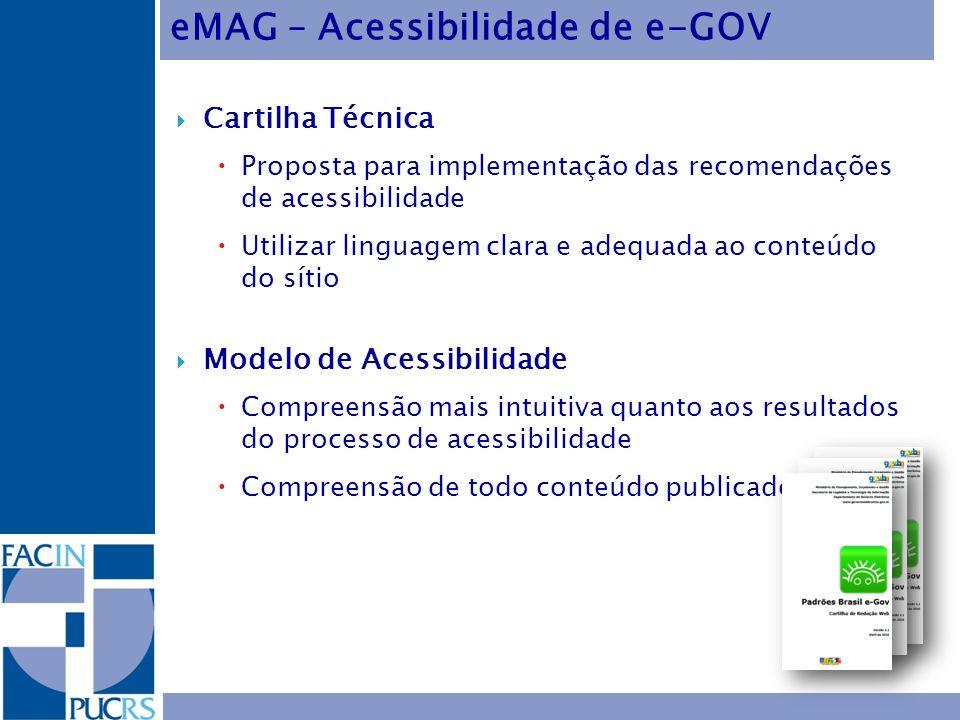 Cartilha Técnica Proposta para implementação das recomendações de acessibilidade Utilizar linguagem clara e adequada ao conteúdo do sítio Modelo de Ac