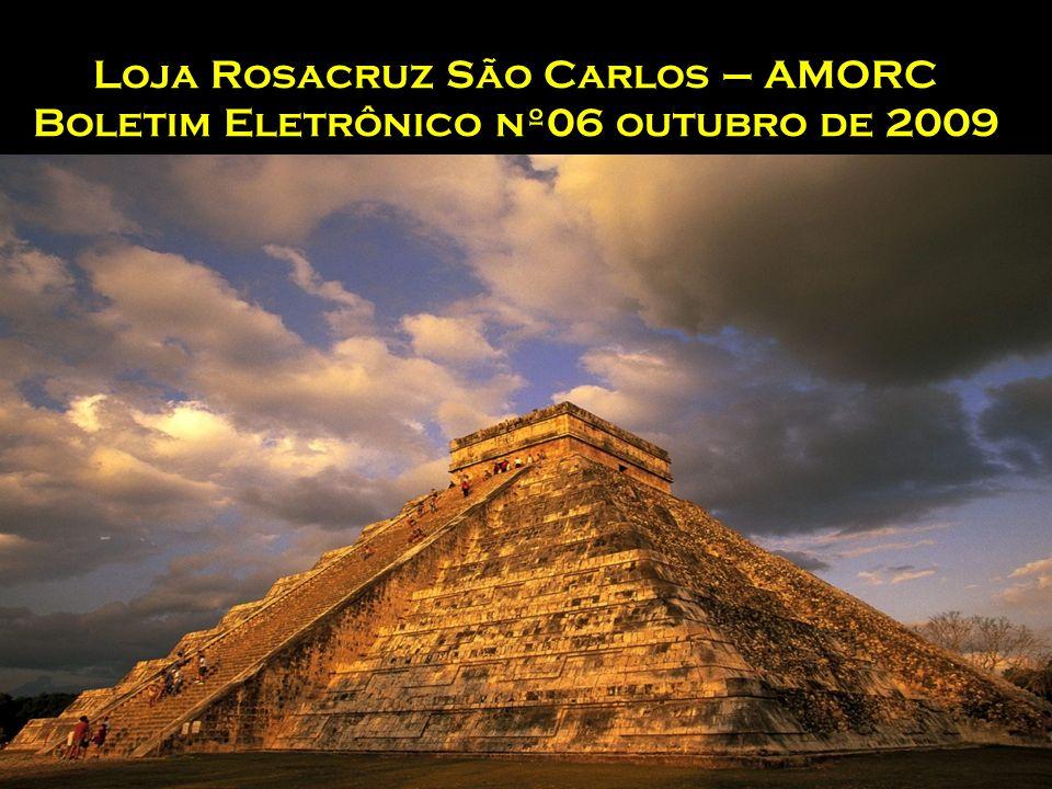 Loja Rosacruz São Carlos – AMORC Boletim Eletrônico nº06 outubro de 2009