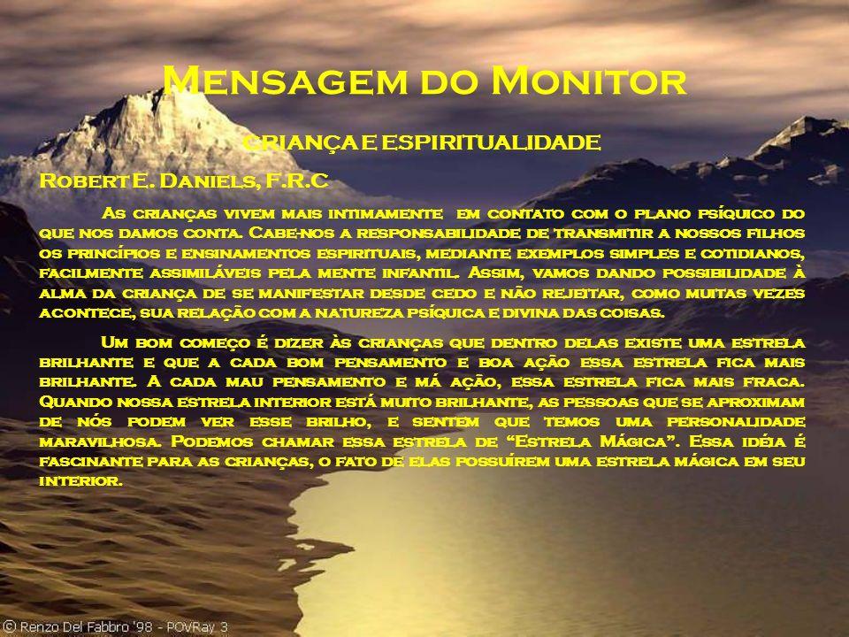 Mensagem do Monitor CRIANÇA E ESPIRITUALIDADE Robert E.
