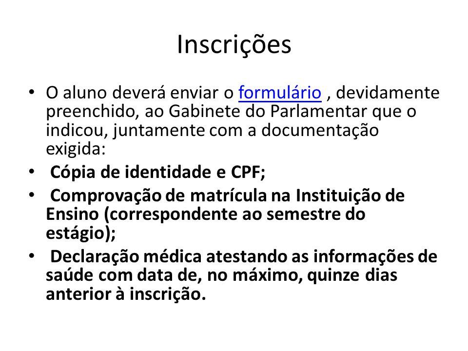 Inscrições Após colher a assinatura do Deputado, o Gabinete Parlamentar deverá entregar toda a documentação no Serviço de Estágios do CEFOR, Complexo Avançado da Câmara dos Deputados – Prédio do CEFOR – Via N3 Projeção L - Setor de Garagens Ministeriais Norte.