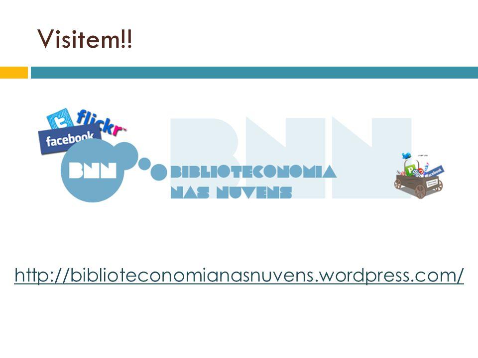 Visitem!! http://biblioteconomianasnuvens.wordpress.com/