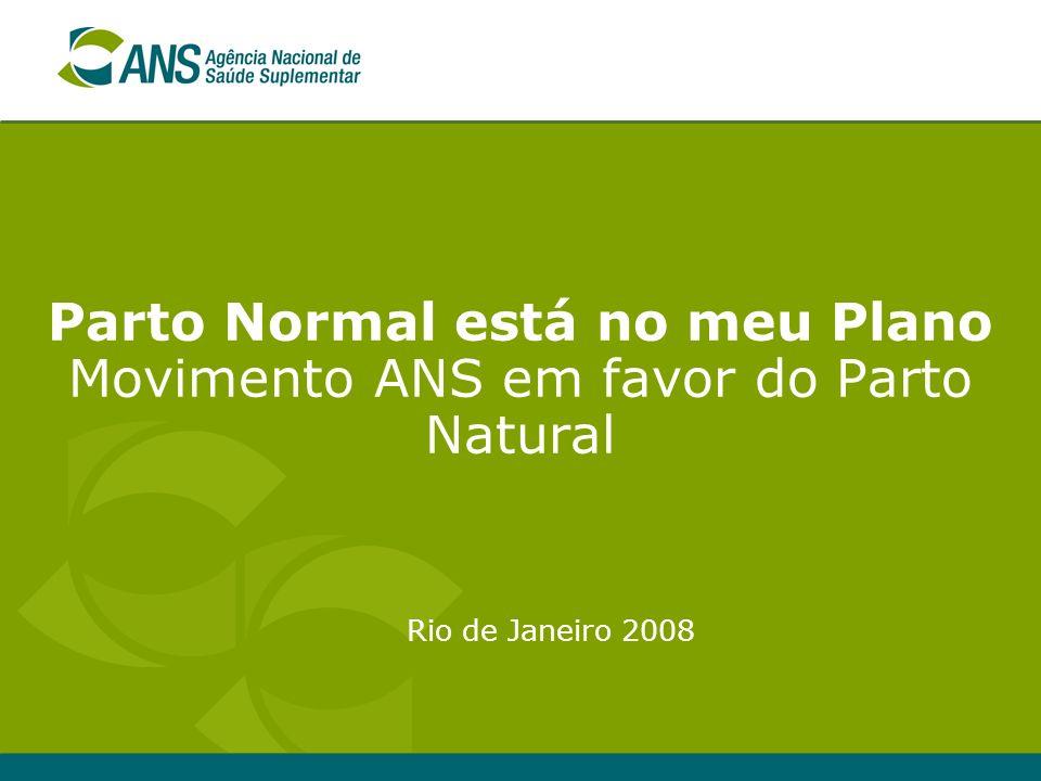 Parto Normal está no meu Plano Movimento ANS em favor do Parto Natural Rio de Janeiro 2008