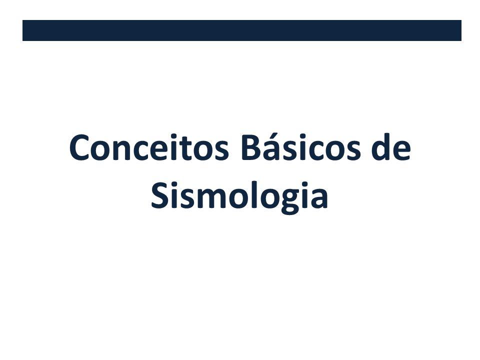 Conceitos Básicos de Sismologia