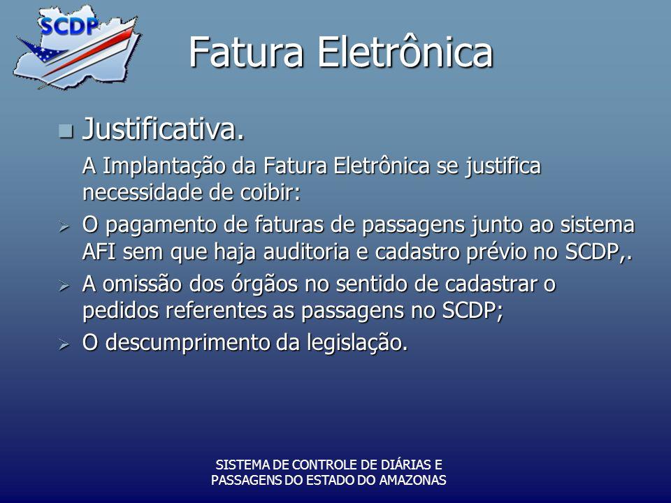 Fatura Eletrônica Justificativa.Justificativa.