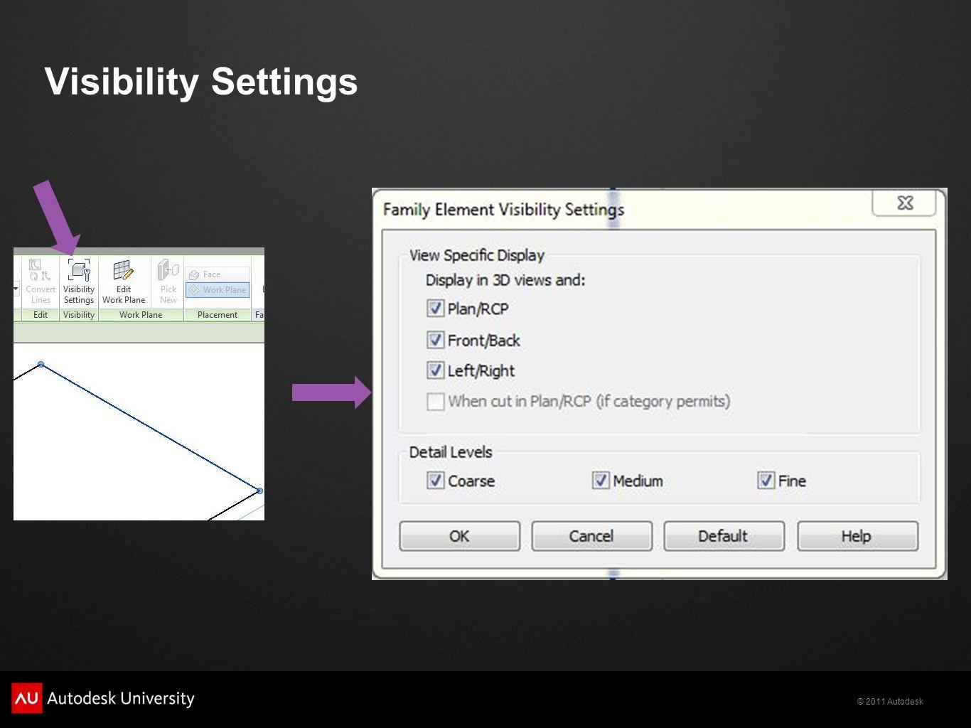 © 2011 Autodesk Visibility Settings