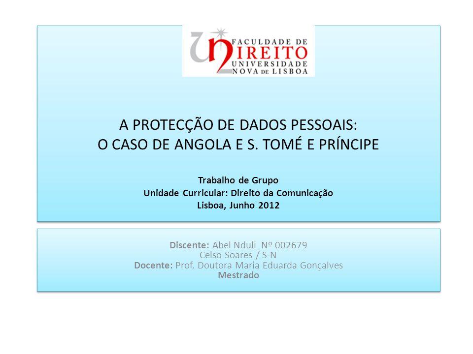 ÍNDICE INTRODUÇÃO A Protecção das Bases de Dados e dos Dados Pessoais Bases de Dados vs Direitos Fundamentais Direito à Intimidade da Vida Privada Direito à Imagem A Protecção da Vida Privada e Dos Dados Pessoais Na Internet Evasão de Dados Pessoais Factores de Evasão de Dados Pessoais Prevenção Contra a Evasão no Ciberespaço Associação e Telecomunicações da Comunidade dos Países de Língua Portuguesa: ARCTEL-CPLP Caso de Angola Instituto Angolano das Comunicações – INACOM Regime de Repressão Casos de São Tomé e Príncipe CONCLUSÃO E RECOMENDAÇÕES INTRODUÇÃO A Protecção das Bases de Dados e dos Dados Pessoais Bases de Dados vs Direitos Fundamentais Direito à Intimidade da Vida Privada Direito à Imagem A Protecção da Vida Privada e Dos Dados Pessoais Na Internet Evasão de Dados Pessoais Factores de Evasão de Dados Pessoais Prevenção Contra a Evasão no Ciberespaço Associação e Telecomunicações da Comunidade dos Países de Língua Portuguesa: ARCTEL-CPLP Caso de Angola Instituto Angolano das Comunicações – INACOM Regime de Repressão Casos de São Tomé e Príncipe CONCLUSÃO E RECOMENDAÇÕES