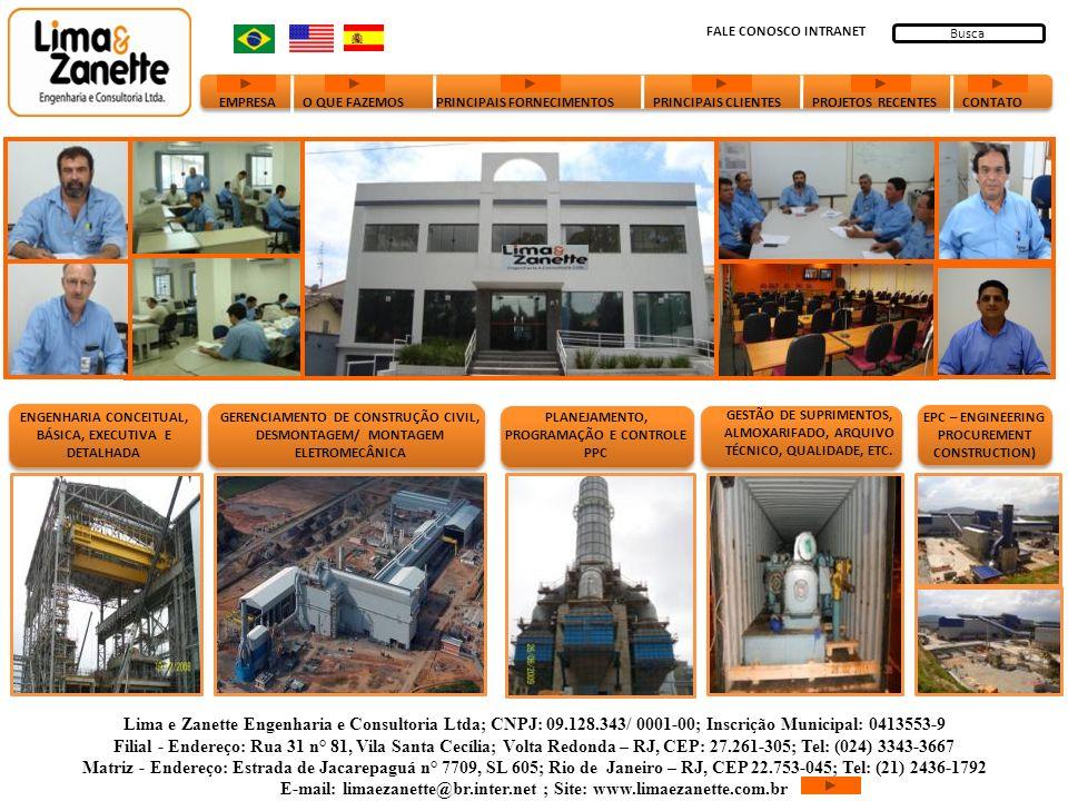 Empresa A Lima e Zanette é uma Empresa do Segmento de Engenharia Consultiva, Especializada na Prestação de Serviços de Engenharia, Gerenciamento de Projetos e Gerenciamento na Implantação de Empreendimentos.