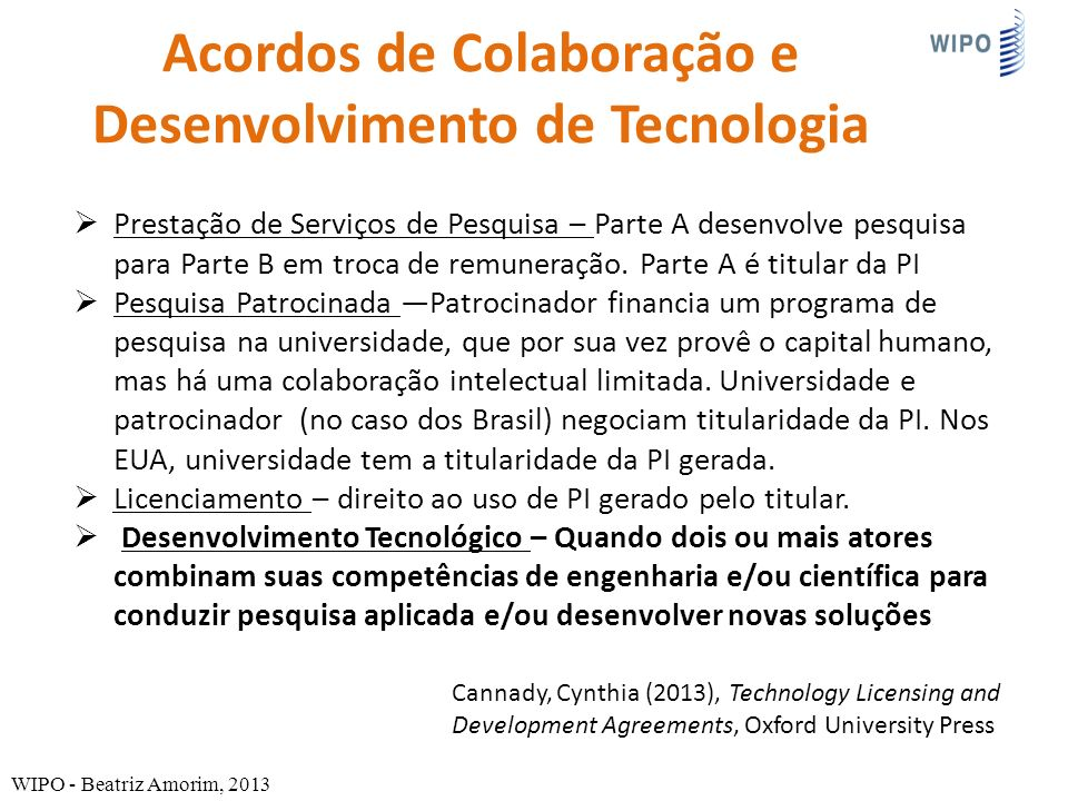 Acordos de Colaboração e Desenvolvimento de Tecnologia Prestação de Serviços de Pesquisa – Parte A desenvolve pesquisa para Parte B em troca de remuneração.