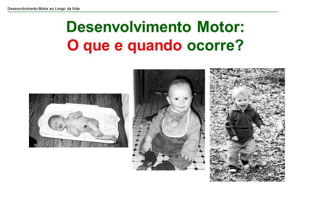 Desenvolvimento Motor: O que e quando ocorre?